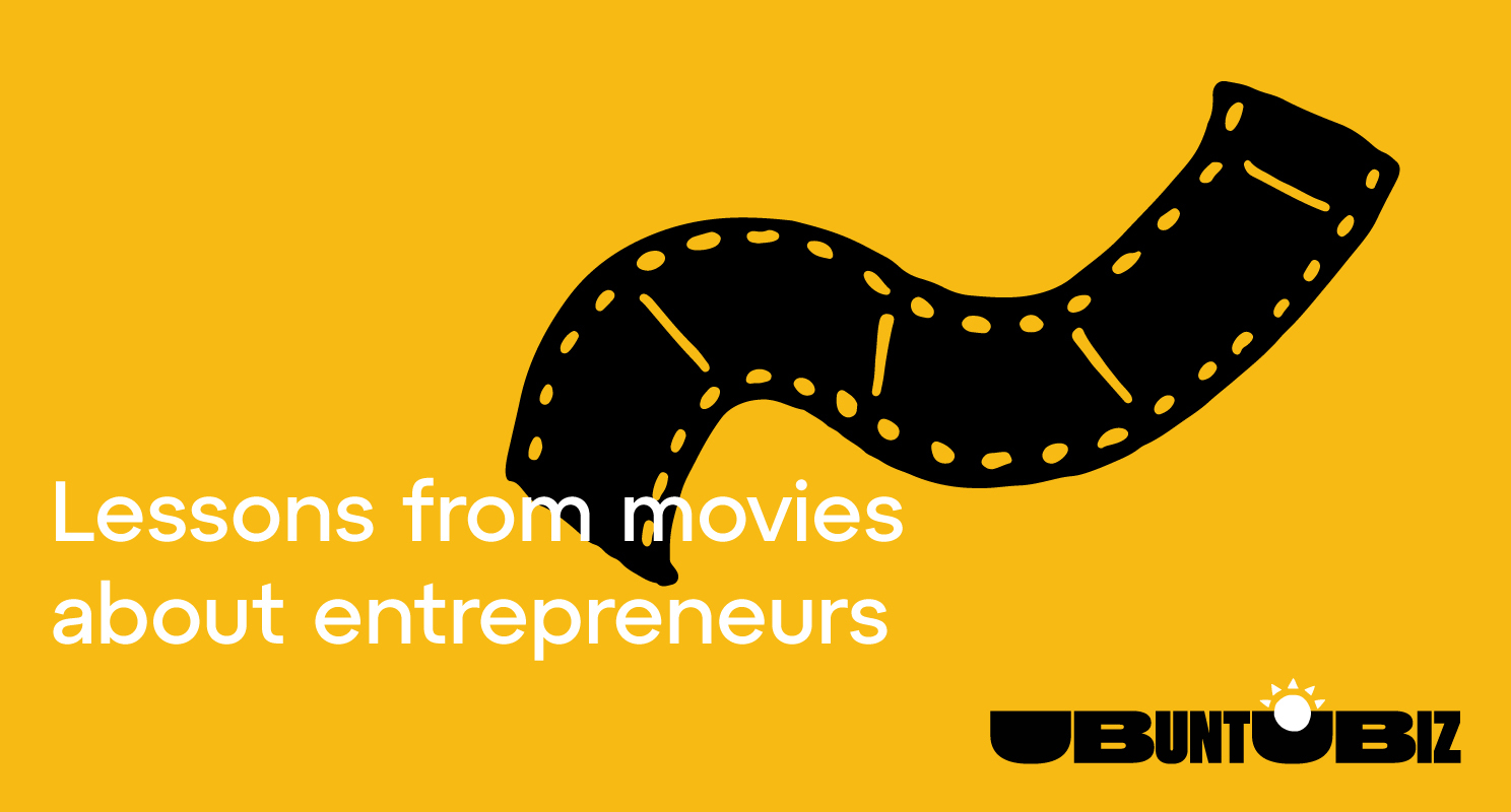 Lessons from movies about entrepreneurship